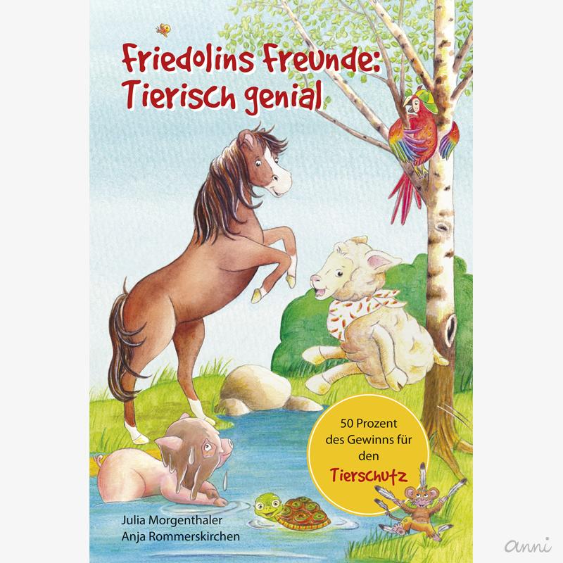 Kinderbuch Friedolins Freunde Tierschutz GRAU